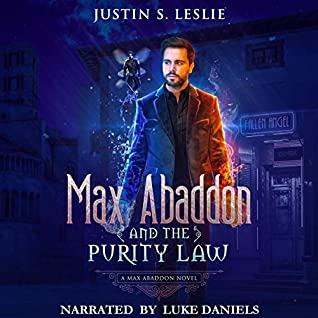 Max Abaddon and the Purity Law by Justin S. Leslie