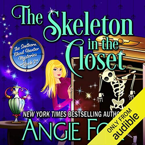 The Skeleton in the Closet by Angie Fox