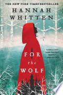 Review – For the Wolf by Hannah F. Whitten