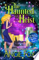 The Haunted Heist