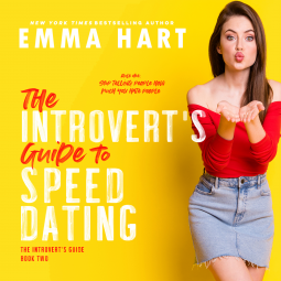 The Introvert's Guide to Speed Dating by Emma Hart